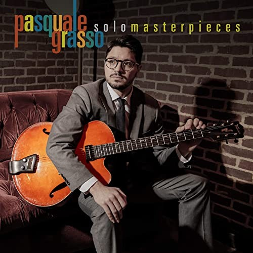 Solo Masterpieces by Pasquale Grasso