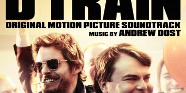 The D Train Soundtrack