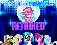 DJ PON-3 Presents: 'My Little Pony: Friendship is Magic REMIXED'