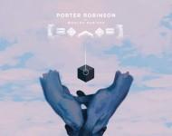 Porter Robinson World Remixed