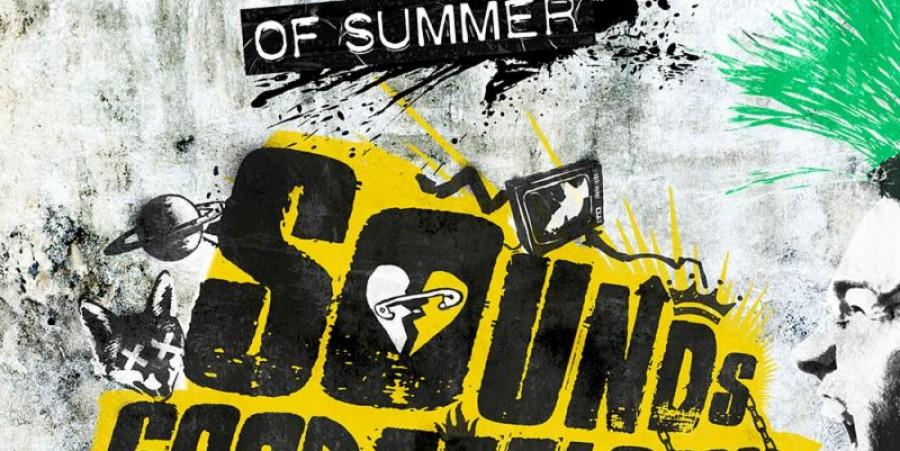 5 Seconds of Summer, 'Sounds Good Feels Good'