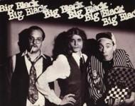Big Black -