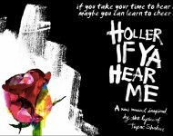 Holler If Ya Hear Me: A Musical Inspired By The Lyrics Of Tupac Shakur