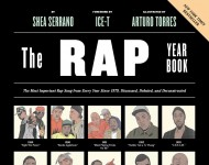 'The Rap Year Book: The Most Important Rap Song From Every Year Since 1979, Discussed, Debated, and Deconstructed' by Shea Serrano cover