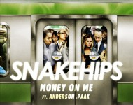 Snakehips Anderson .Paak Money On Me