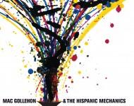 Mac Gollehon & The Hispanic Mechanics