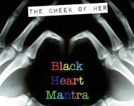 The Cheek of Her 'Black Heart Mantra' EP