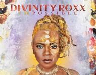 Divinity Roxx 'ImPossible'
