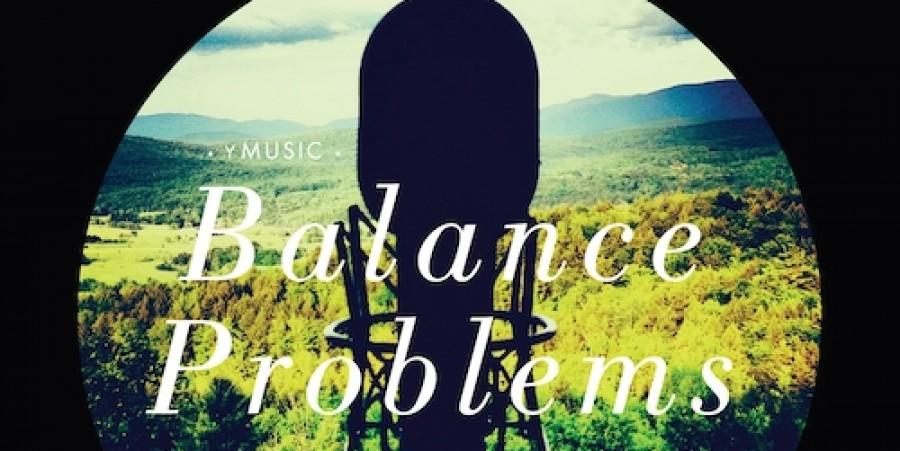 yMusic, Balance Problems