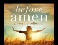 Before Amen: A Worship Collection